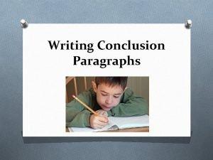 Writing Conclusion Paragraphs Attention Getter Introduction Paragraph Bridge