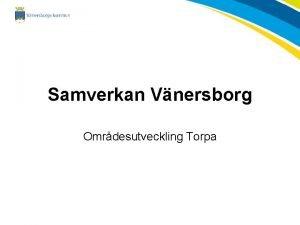 Samverkan Vnersborg Omrdesutveckling Torpa Samverkan Vnersborg Barn och