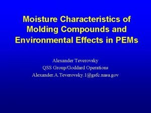 Moisture Characteristics of Molding Compounds and Environmental Effects