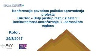 Konferencija povodom poetka sprovoenja projekta BACAR Bolji pristup