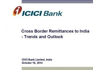 Cross Border Remittances to India Trends and Outlook