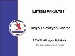 LETM FAKLTES Radyo Televizyon Sinema RTS 432 AB