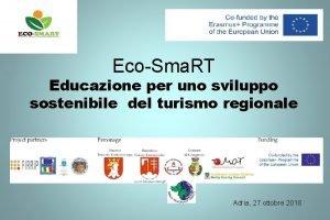 EcoSma RT Educazione per uno sviluppo sostenibile del