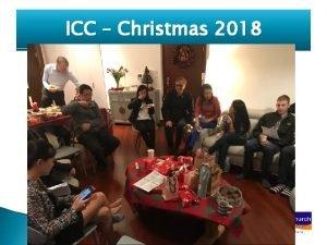 ICC Christmas 2018 ICC Christmas 2018 ICC Christmas