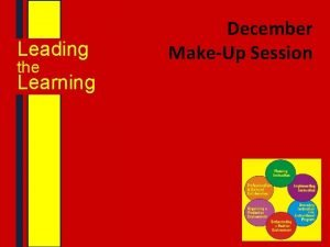 Leading the Learning December MakeUp Session Leading the