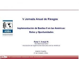 V Jornada Anual de Riesgos Implementacin de Basilea