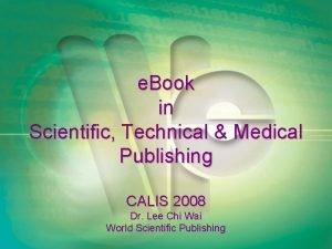 e Book in Scientific Technical Medical Publishing CALIS