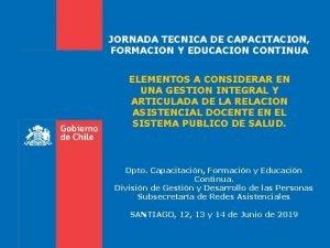 JORNADA TECNICA DE CAPACITACION FORMACION Y EDUCACION CONTINUA