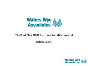Theft of Gas Rb D fund reallocation model