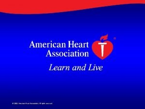 2009 American Heart Association All rights reserved A