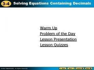 3 4 Solving Equations Containing Decimals Warm Up