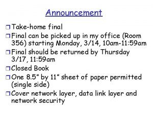 Announcement r Takehome final r Final can be