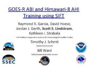 GOESR ABI and Himawari8 AHI Training using SIFT