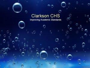 Clarkson CHS Improving Academic Standards Movie Dufour Dufour