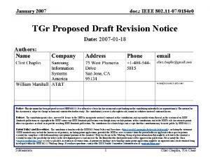 January 2007 doc IEEE 802 11 070184 r