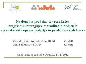 Nacionalna predstavitev rezultatov projektnih intervjujev v gradbenih podjetjih