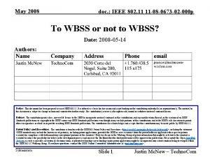 May 2007 May 2008 IEEE 802 11 11