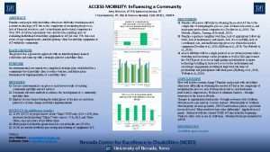 ACCESS MOBILITY Influencing a Community ABSTRACT Amy Minnich