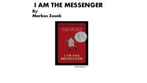 I AM THE MESSENGER By Markus Zusak angieville