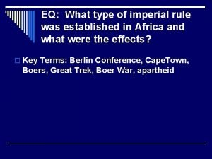 EQ What type of imperial rule was established