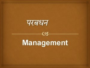 Management Meaning of Management Manage Men T Tactfully