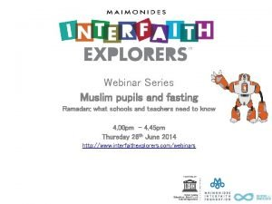 Webinar Series Muslim pupils and fasting Ramadan what