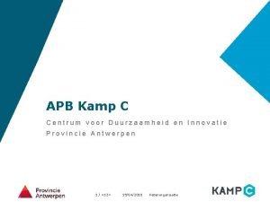 APB Kamp C Centrum voor Duurzaamheid en Innovatie