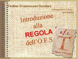 Ordine Francescano Secolare S Margherita da Cortona ALTAMURA