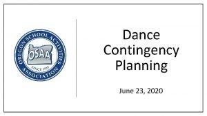 Dance Contingency Planning June 23 2020 Dance Contingency