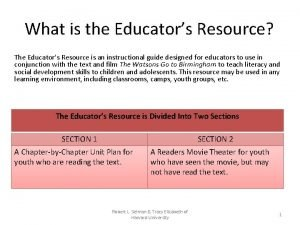 What is the Educators Resource The Educators Resource