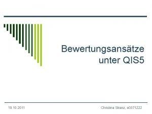 Bewertungsanstze unter QIS 5 19 10 2011 Christina