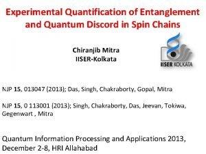 Experimental Quantification of Entanglement and Quantum Discord in