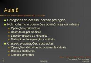 Aula 8 n n Categorias de acesso acesso
