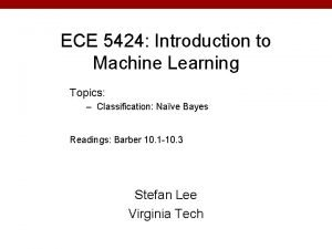 ECE 5424 Introduction to Machine Learning Topics Classification