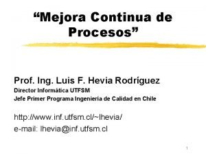 Mejora Continua de Procesos Prof Ing Luis F