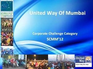 United Way Of Mumbai Corporate Challenge Category SCMM
