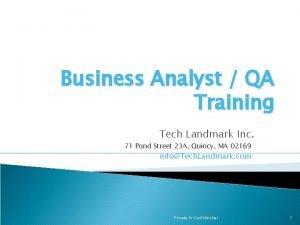 Business Analyst QA Training Tech Landmark Inc 71