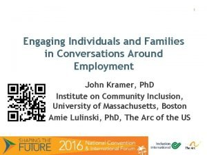 1 Engaging Individuals and Families in Conversations Around