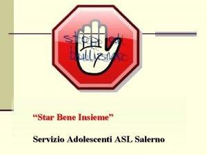 Star Bene Insieme Servizio Adolescenti ASL Salerno Un