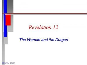 Revelation 12 The Woman and the Dragon Becoming