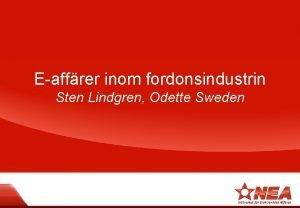 Eaffrer inom fordonsindustrin Sten Lindgren Odette Sweden Agenda