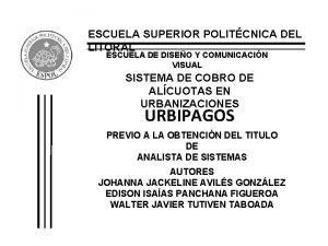 ESCUELA SUPERIOR POLITCNICA DEL LITORAL ESCUELA DE DISEO