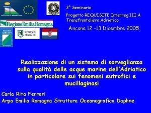 2 Seminario Progetto REQUISITE Interreg III A Transfrontaliero