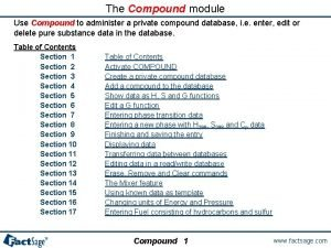 The Compound module Use Compound to administer a