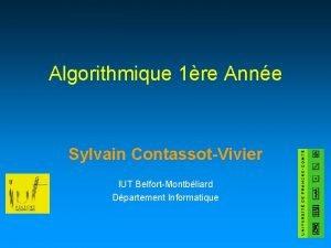 Algorithmique 1re Anne Sylvain ContassotVivier IUT BelfortMontbliard Dpartement