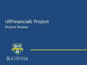 URFinancials Project Review Topics Project Scope Project Timeline