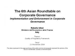 The 6 th Asian Roundtable on Corporate Governance