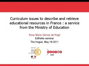 Curriculum issues to describe and retrieve educational resources
