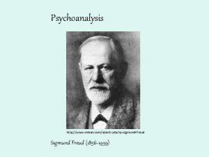 Psychoanalysis http www vixbon comsearch php qsigmundfreud Sigmund