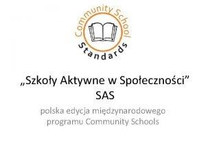 Szkoy Aktywne w Spoecznoci SAS polska edycja midzynarodowego